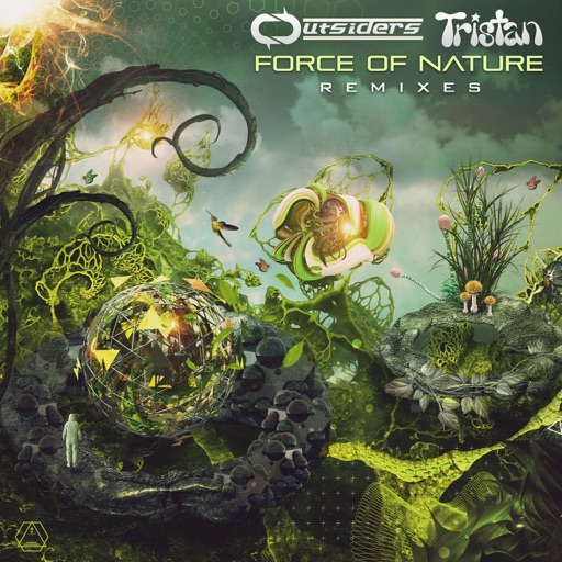 Force of Nature (Remixes) - Single by Outsiders & Tristan