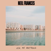 NEIL FRANCES - Ask Me Anything