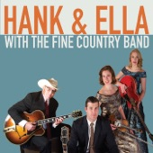 Hank & Ella with the Fine Country Band - I'm a Big Deal When the Sun Goes Down