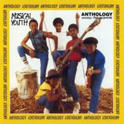 Anthology - Musical Youth