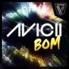 Bom (Remixes) - EP, Avicii