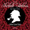 Sherlock Holmes: La casa vacia [Sherlock Holmes: The Empty House] (Abridged) - Arthur Conan Doyle
