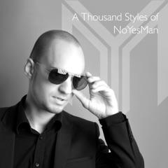 A Thousand Styles of Noyesman