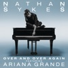 over-and-over-again-feat-ariana-grande-single