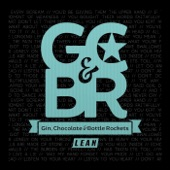 Gin, Chocolate & Bottle Rockets - Lean