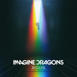 Evolve - Imagine Dragons Album Cover