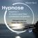 Sylvie Tissier - Hypnose et séance pour bien commencer sa journée: Hypnose 2