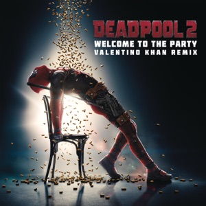 Welcome to the Party (feat. Zhavia Ward) [Valentino Khan Remix] - Single Mp3 Download