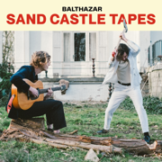 The Sand Castle Tapes - Balthazar