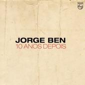 Jorge Ben - Por Causa De Você, Menina / Chove Chuva / Mas Que Nada