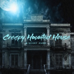 Creepy Haunted House & Scary ASMR: Halloween Mood and Ambient Dark Music