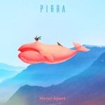 Pirra - Never Apart
