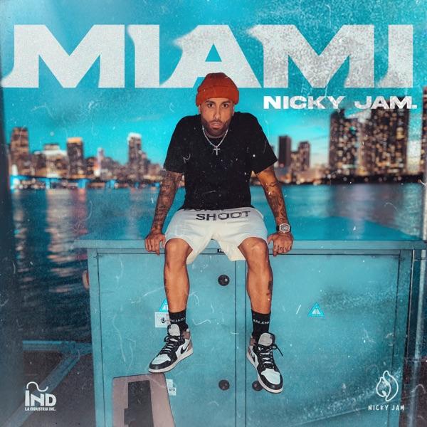 Nicky Jam - Miami