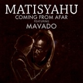 Matisyahu - Coming from Afar feat. Mavado