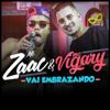 Mc Zaac - Vai Embrazando (feat. MC Vigary)  arte