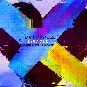 Miracle (Manila Killa Remix) - Single Mp3 Download