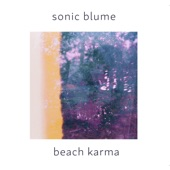 Sonic Blume - All Things You Say