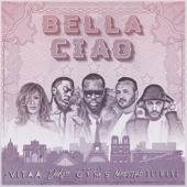 Bella ciao (feat. Maître Gims, Vitaa, Dadju & Slimane) - Naestro