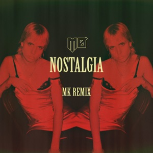 Nostalgia (MK Remix) - Single Mp3 Download