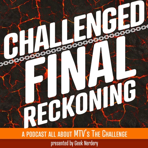 top 10 episodes best episodes of challenged a podcast about mtv s
