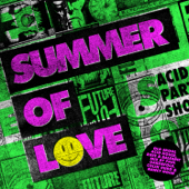 Summer of Love - Mixed by Paul Oakenfold, Colin Hudd & Nancy Noise