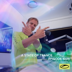 Asot 1035 - A State of Trance Episode 1035 (DJ Mix)
