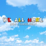We All Here - Single