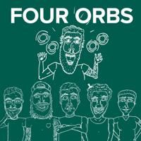 FOUR ORBS podcast