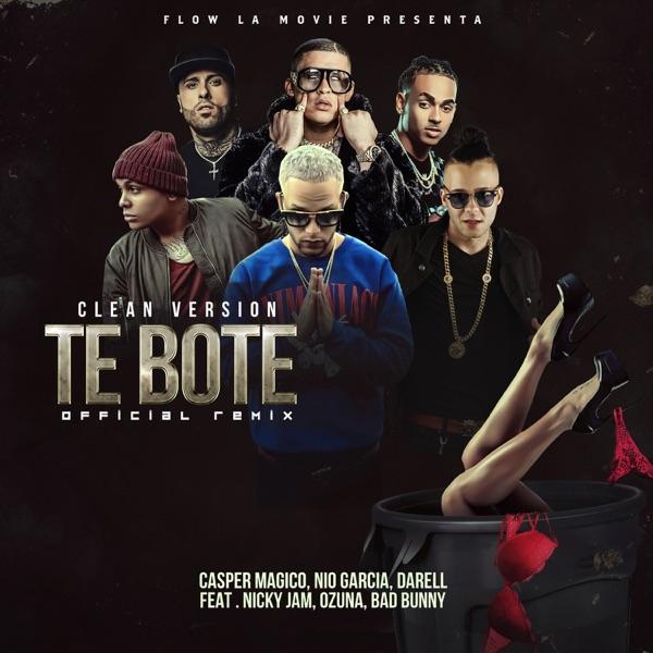 Te Boté (Clean Version) [feat. Bad Bunny, Nicky Jam & Ozuna] - Single