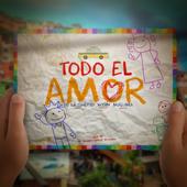 Todo El Amor (feat. Maluma & Wisin) - De La Ghetto