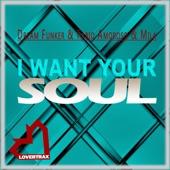 Dream Funker - I Want Your Soul (Radio Edit)