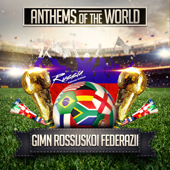 Gimn Rossijskoi Federazii (Russia National Anthem) - Anthems Of The World