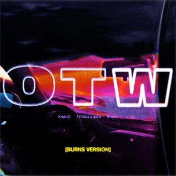 Khalid - OTW feat 6LACK  Ty Dolla ign BURNS Version  Single Album Reviews