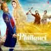 Phillauri Original Motion Picture Soundtrack