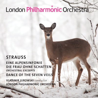 Strauss: Eine Alpensinfonie, Dance of the Seven Veils from Salomé & Die Frau ohne Schatten - London Philharmonic Orchestra