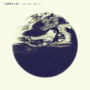 My New Moon Amos Lee album songs, reviews, credits