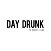 [Download] Day Drunk MP3