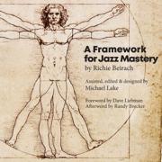 A Framework for Jazz Mastery (Unabridged)