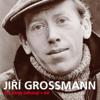 Své banjo odhazuji v dál - Jiří Grossmann