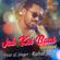 Jab Koi Baat (Recreated Version) - Rahul Jain