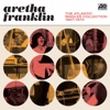 The Atlantic Singles Collection 1967-1970 (Remastered), Aretha Franklin