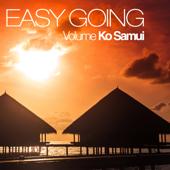 Easy Going -, Vol. Ko Samui