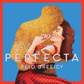 Perfecta - Feid & Greeicy