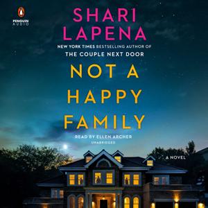 Not a Happy Family: A Novel (Unabridged)
