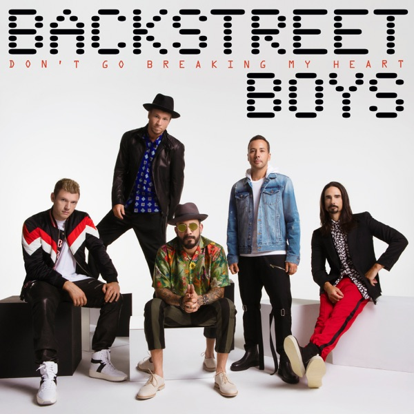 Backstreet Boys - Dont Go Breaking My Heart