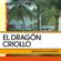 Mientras Unos Mueren - El Dragón Criollo