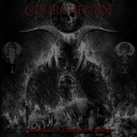 Churchburn - None Shall Live... The Hymns of Misery artwork