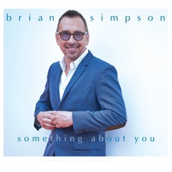 View album Brian Simpson - Something About You