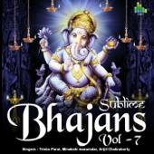 Sublime Bhajans Vol. 7