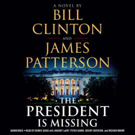 The President Is Missing (Unabridged) audiobook